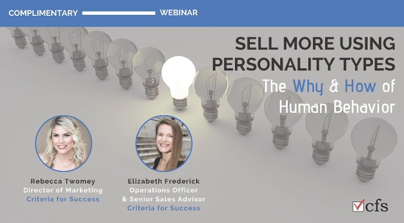 Webinar: Sell More Using Personality Types: The Why & How of Human Behavior