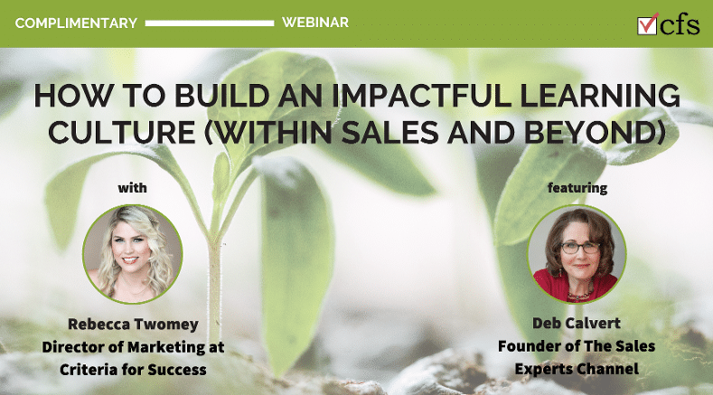 Sales Webinar: How to Build an Impactful Learning Culture (Within Sales and Beyond)