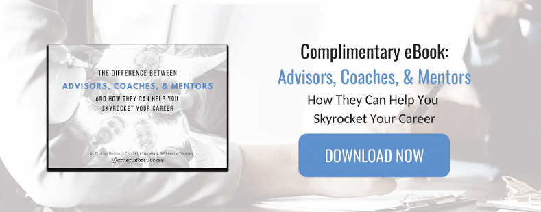 eBook - Advisors, Coaches, & Mentors: How They Can Help You Skyrocket Your Career