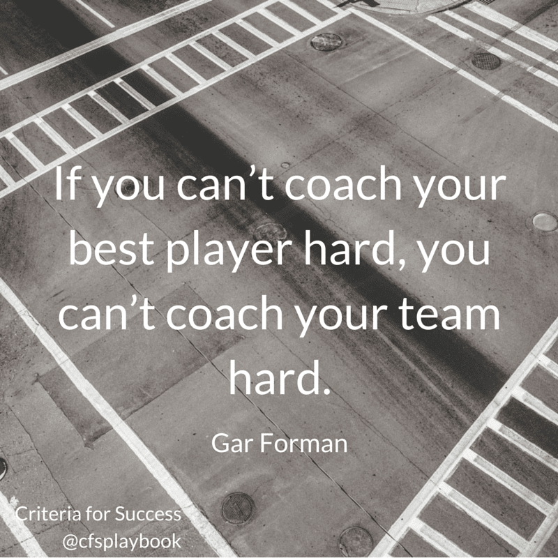If you can't coach your best player hard, you can't coach your team hard. - Gar Forman
