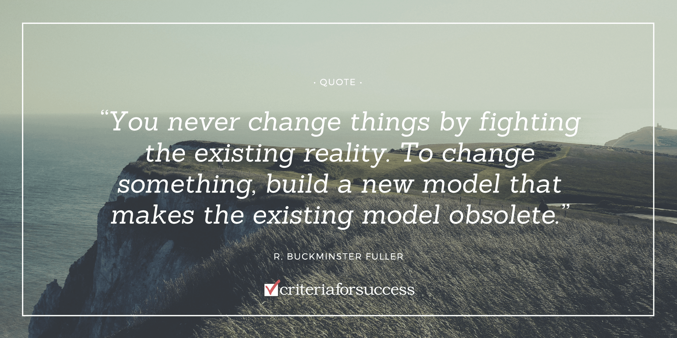 17 Quotes For Inspiring Change At Work Criteria For Success