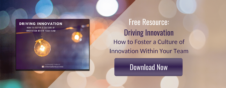 Complimentary eBook: Driving Innovation - How to Foster a Culture of Innovation Within Your Team